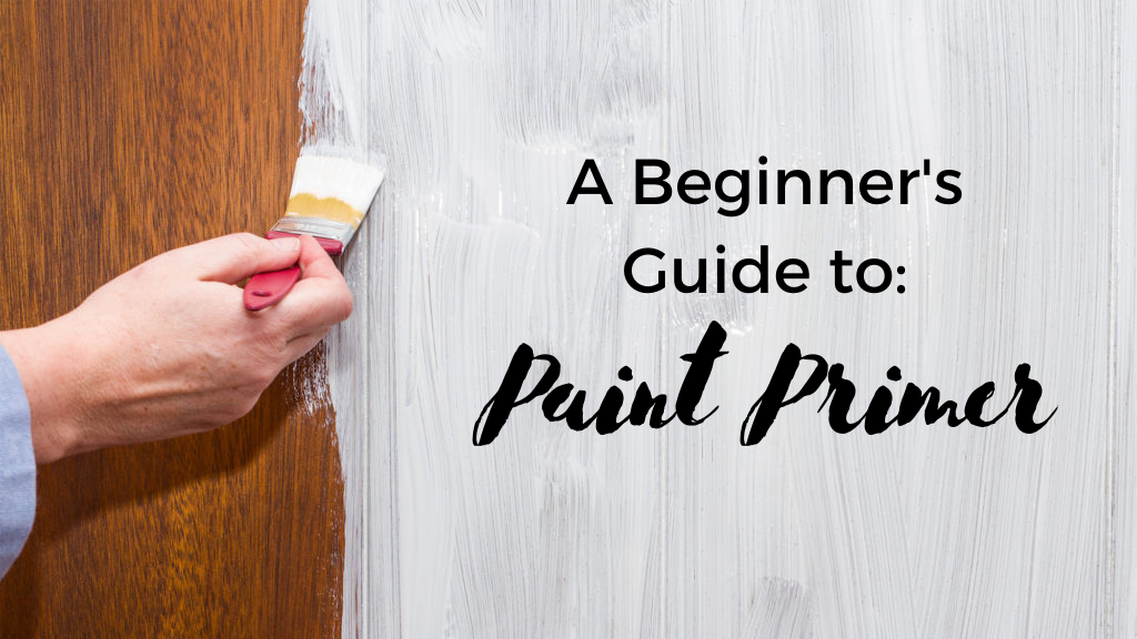 A Beginner's Guide to Paint Primer
