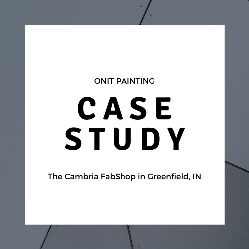 Commercial Painting Case Study #1: The Cambria FabShop, Greenfield IN.